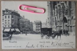 BRUXELLES : Place STE GUDULE Et Les Fiacres....  En 1905 - Brussels (City)