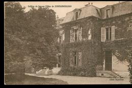 CPA Collège De Jeunes Filles De FONTAINEBLEAU - Non Circulée - Fontainebleau