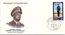 REPUBLIQUE CENTRAFRICAINE- FDC JEAN-BEDEL BOKASSA PRESIDENT A VIE - Yv N°123 - CACHET PREMIER JOUR BANGUI 30.11.1973  /2 - Central African Republic