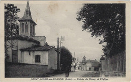 42  Saint Leger  Sur Roanne -  Entree Du Bourg Et L'eglise - Other Municipalities