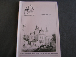 LES ECHOS DE CREVECOEUR N° 4 Régionalisme Bouvignes Dinant Château Moyen Age Meuse Voie D'Eau Eglise Philippe Le Bon - Bélgica