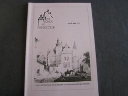 LES ECHOS DE CREVECOEUR N° 5 Régionalisme Bouvignes Dinant Château Meuse Légende Trois Dames Famille Bouille Lavoir - Bélgica