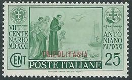1931 TRIPOLITANIA S. ANTONIO 25 CENT MH * - RE12-3 - Tripolitania