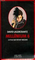Millénium 6 La Fille Qui Devait Mourir - Lagercrantz David - 2019 - Other