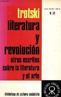 Literatura Y Revolucion - Otros Escritos Sobre La Literatura Y El Arte - Tomo II. - Trotski Leon - 1969 - Cultural