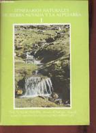 Itinerarios Naturales De Sierra Nevada Y La Alpujarra I (Guias De Naturaleza Y Educadores Ambientales - Collectif - 0 - Cultural
