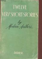 Twelve Short Stories By Modern Authors - Collectif, Mossé Fernand - 1966 - Language Study