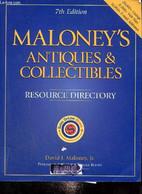 Maloney's Antiques & Collectibles : Resource Directory - Maloney David J. Jr. - 2003 - Language Study