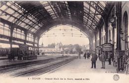 21 - Cote D Or -  DIJON - Grand Hall De La Gare Reconstruit En 1904 - Dijon