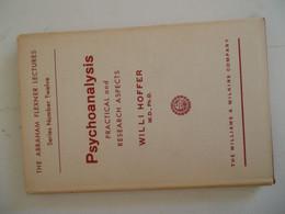 PSYCHOANALYSIS PRATICAL AND RESARCH ASPECTS / WILLI HOFFER - Psychology