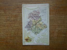 """Assez Rare , édition De La Chocolaterie D'aiguebelle , Les Départements , Hte Vienne """" La Carte """" ( 14x9 Cm ) - Autres Communes"""