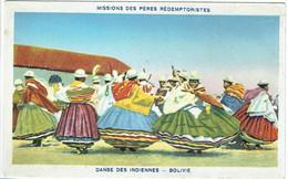 Bolivie - Missions Des Pères Rédemptoristes - Danse Des Indiennes - Bolivia