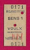 Trois Titres De Transport Ferroviaires - Un Ticket Pour La Liaison Sens - Voulx Via Montereau En Particulier - Europe