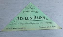 Carton Publicitaire : Les Grands Hôtels D' Aix Les Bains (Splendide Royal Europe-Mirabeau-Bernascon Regina) (16x11,5x11, - Non Classificati