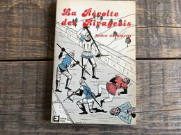 André DE BRUYN La Révolte Des Rivageois Régionalisme Liège Illustrations Fernand RADOUX Erard De La Marck Principauté - Belgique