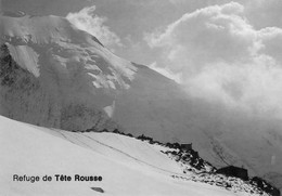74 - Refuge De Tête Rousse Et L'Aiguille De Bionnassay - Unclassified