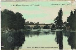 CPA  - 31 - SAINT MARTORY -  La Garonne Et Le Pont D'Apcès - Sans L'état - - Otros Municipios