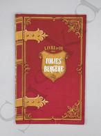 #VP89 - Les Folies Bergères Livre D'Or - Paul Derval Présente Fééries Et Folies PUB Buick Peter Sister AIr France... - Programmi