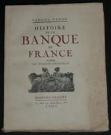 Histoire De La Banque De France, Gabriel Ramon Dédicace, 1929, Illustrations - Autographed