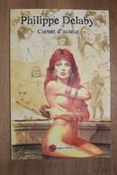 Carnet D'Auteur Philippe DELABY - Murena - Editions SNORGLEUX 2010 - Parfait état - Unclassified