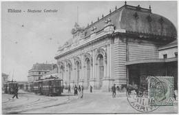 Milano - Stazione Ferroviaria Centrale. Tram. - Milano (Milan)