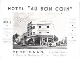 """FR66 PERPIGNAN - Carte Pub - Hôtel """"au Bon Coin"""" - Pompe à Essence - 2 CV Citroen - Route De Narbonne - Belle - Perpignan"""