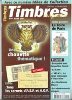 TIMBRES MAGAZINE - LES CHOUETTES, LA FOIRE DE PARIS, LA SARRE, CARNETS D A.E.F. ET D A.O.F., MESSAGES D INDOCHINE....... - Francesi (dal 1941))
