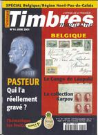 TIMBRES MAGAZINE - LES FRUITS, LE CONGO DE LEOPOLD, INDOCHINE, VOUS AVEZ DIT DAGUIN, NORD PAS DE CALAIS, PASTEUR........ - Francesi (dal 1941))