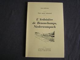 L' ARDOISIERE DE BENONCHAMPS NIEDERWAMPACH Régionalisme Bastogne Luxembourg Industrie Ardoise Ardoisières Ardenne - Belgien
