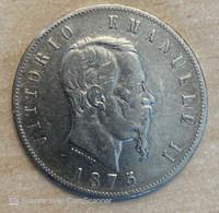 5 LIRE ( ARGENT ) 1875  VITTORIO EMANUELE II - 1861-1878 : Vittoro Emanuele II