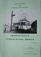 Livre TRAM Tramway Vicinal Maisières Mons Ghlin Baudour Saint Ghislain Hautrage Casteau Soignies Boussu Dour Quiévrain - Bélgica