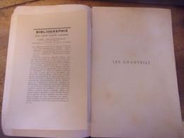 LES GRANVELLE UNE VIEILLE FAMILLE COMTOISE  Par Lucien FEBVRE Conférence à LONS 13 Fevrier 1913 - Franche-Comté