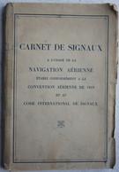 Manuel Carnet De Signaux Navigation Aérienne Code Internationaux Aviation Avion 1938 - Sin Clasificación