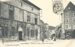 Saint Mihiel  Maison Du Roy  Et Rue Des Carmes     Magasin Felix Potin - Saint Mihiel
