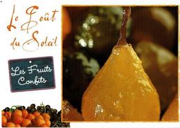 Le Goût Du Soleil : Les Fruits Confits - éditions Mexichrome - Neuve - Recipes (cooking)