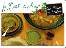 Le Goût Du Soleil : La Soupe Au Pistou - éditions Mexichrome - Neuve - Recipes (cooking)