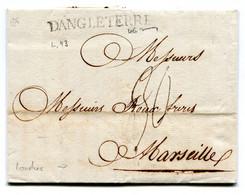 Lettre Londres Pour Marseille  8 Septembre 1776 Marque D'entrée D'angleterre Taxe 30 Sols Dont 10 De Paris à MarseilleTB - 1701-1800: Voorlopers XVIII