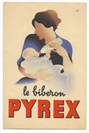 Le Biberon PYREX... - Advertising