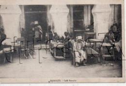 Djibouti (République De Djibouti Ou Somalie) : GP D'un Café Somalis En 1910 (animé) PF. - Somalia
