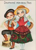 Folklore Régional : Dauphiné Mon Beau Pays (CP Costume Brodé Et Tissu) - Kostums
