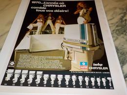 ANCIENNE PUBLICITE BATEAU MOTEUR CHRYSLER MARINE 1970 - Boats