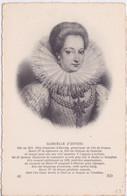 CELEBRITE - GABRIELLE D'ESTREES  - CONQUETE D'HENRI IV - - Famous Ladies