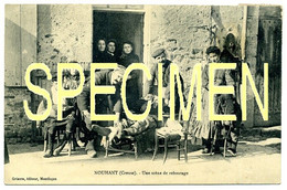 NOUHANT (Creuse). Une Scène De REBOUTAGE. Carte RARISSIME!!!!!!!!!!! - Other Municipalities