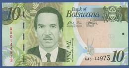 BOTSWANA - P.30a –  10 PULA 2009 UNC Prefix AA - Botswana