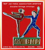 """SUPERBE PIN'S BANQUE """"BNP"""" ASC PARIS, Comité D'entreprise, Discipline """"PATINAGE ARTISTIQUE"""" BALLARD Doré Or Fin  4X4cm - Banche"""