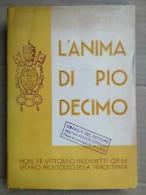 Vittorino Facchinetti - L'anima Di Pio X / Vita E Pensiero, 1936 - Old Books