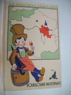 PUB 9721 CPA - LES PROVINCES FRANCAISES. BOURGOGNE-NIVERNAIS EDITE PAR LES PRODUITS DU LION NOIR. ILLUSTRATEUR NON SIGNE - 1900-1949