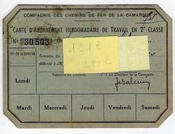 Carte D'Abonnement Hebdomadaire Travail 2e Classe, Cie Des Chemins De Fer De La Camargue N°30503 - Other