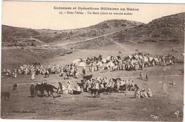 CPA : Maroc , Colonnes Et Opérations Militaires Dans L'Atlas , Un Souk ( Foire Ou Marché Arabe ) - Sin Clasificación