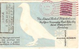 INDE  ENVELOPPE TRANSPORTEE PAR PIGEON DE KALYAN A BOMBAY  Cachet Rouge Première Missive Par Pigeon  AVRIL 1941 SCAN R/V - Altri